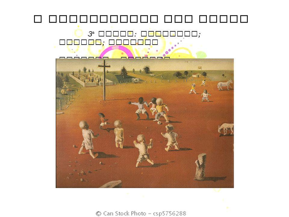 O SIGNIFICADO DAS CORES 3 ª DUPLA : Castanho ; marrom ; amarelo FUTEBOL – CANDIDO PORTINARI