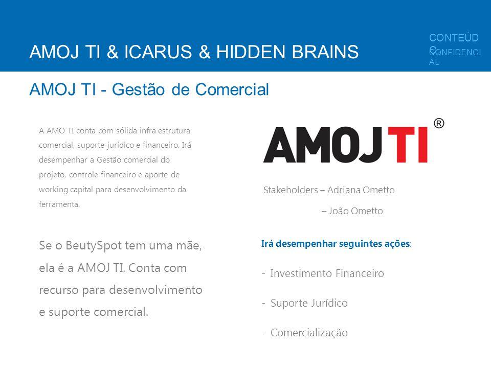A AMO TI conta com sólida infra estrutura comercial, suporte jurídico e financeiro. Irá desempenhar a Gestão comercial do projeto, controle financeiro