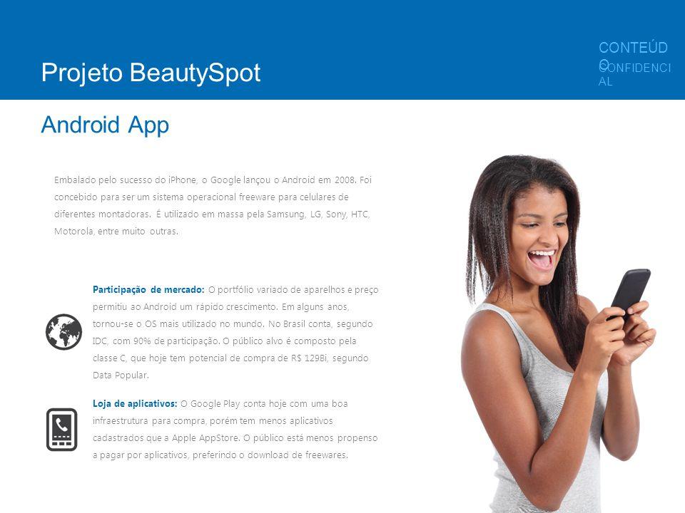 Embalado pelo sucesso do iPhone, o Google lançou o Android em 2008. Foi concebido para ser um sistema operacional freeware para celulares de diferente
