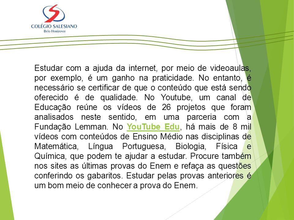 Estudar com a ajuda da internet, por meio de videoaulas, por exemplo, é um ganho na praticidade. No entanto, é necessário se certificar de que o conte