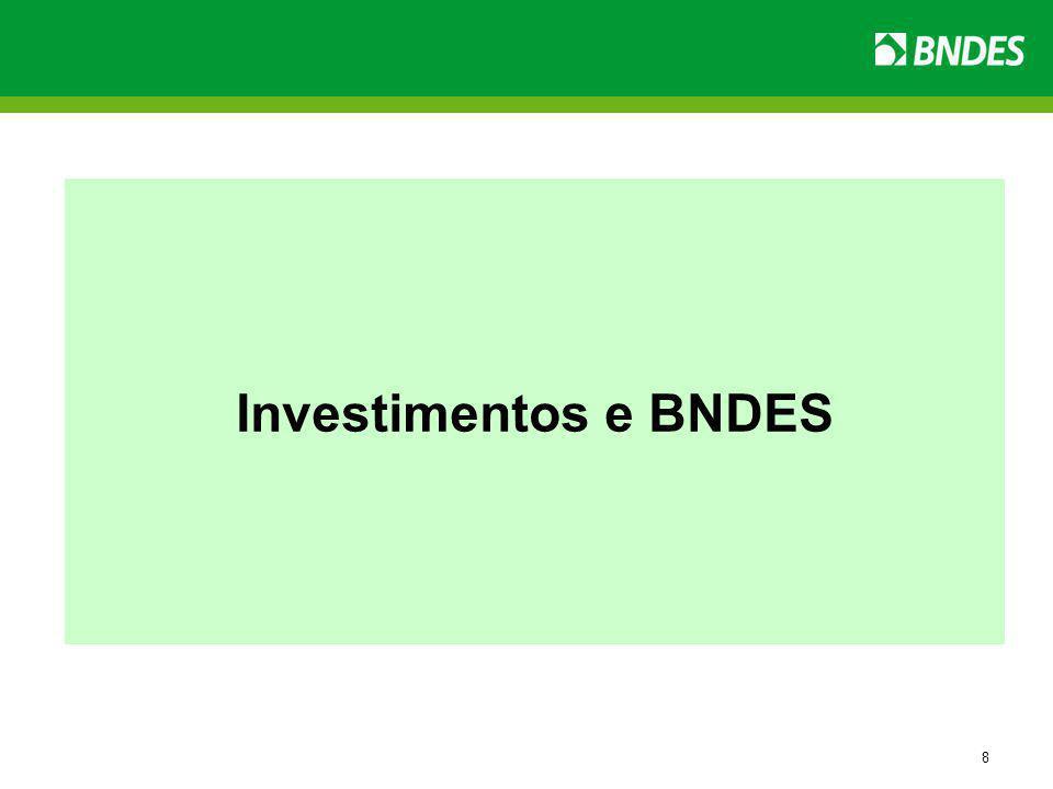 8 Investimentos e BNDES