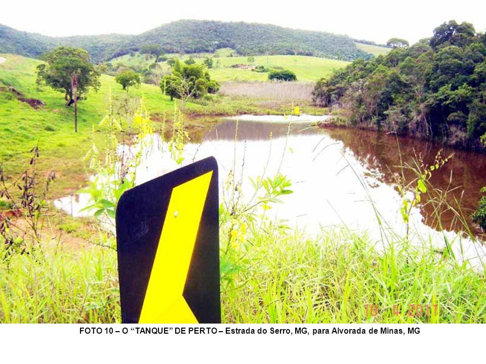 FOTO 10 – O TANQUE DE PERTO – Estrada do Serro, MG, para Alvorada de Minas, MG