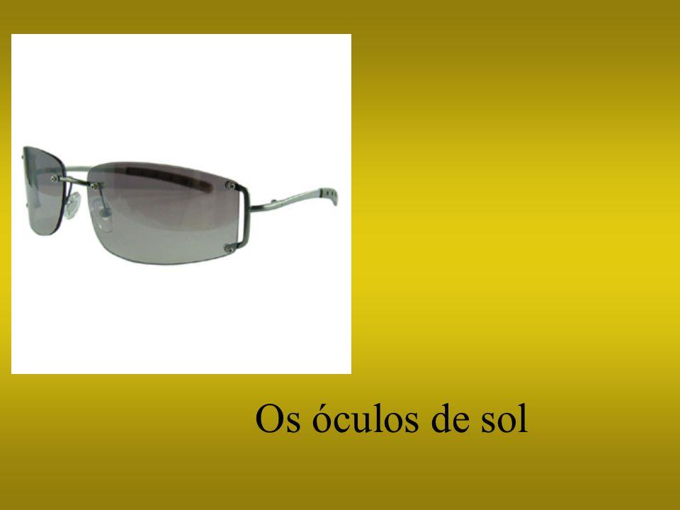 Os óculos de sol