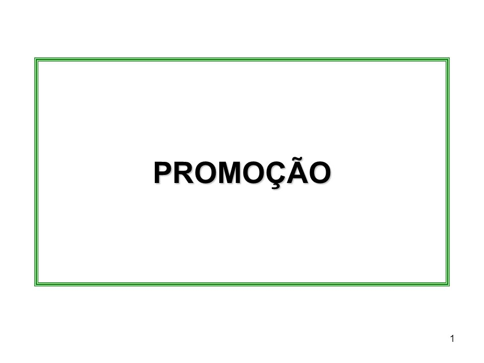2 Promoção Propaganda; Venda Pessoal; Promoção de Vendas; Merchandising; Relações Públicas