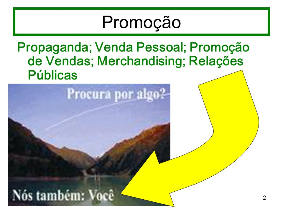 13 Promoção de Vendas É outro importante recurso, do qual as empresas se utilizam para comunicar-se com seus mercados.