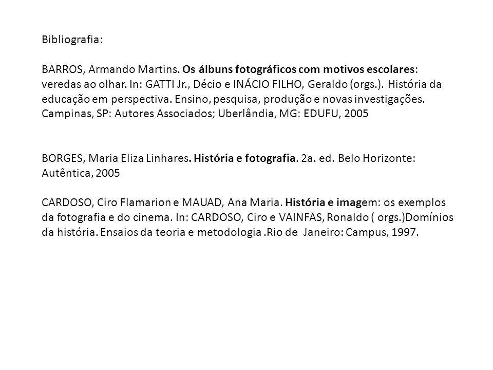 Bibliografia: BARROS, Armando Martins. Os álbuns fotográficos com motivos escolares: veredas ao olhar. In: GATTI Jr., Décio e INÁCIO FILHO, Geraldo (o