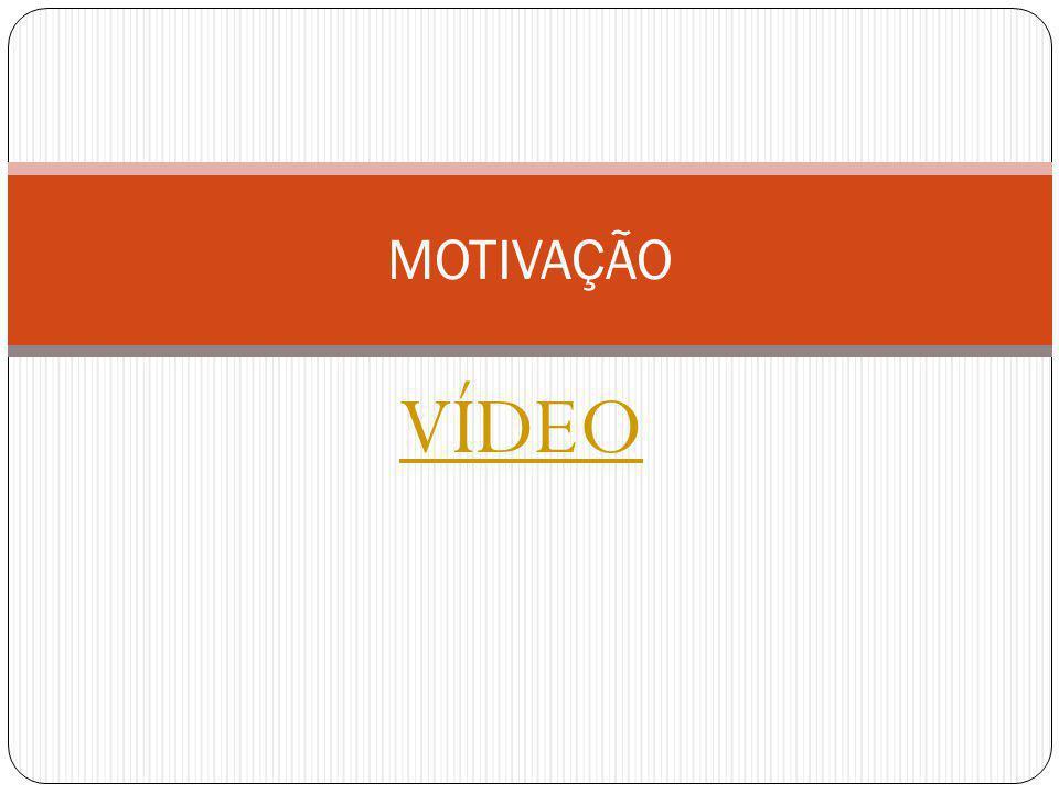 VÍDEO MOTIVAÇÃO