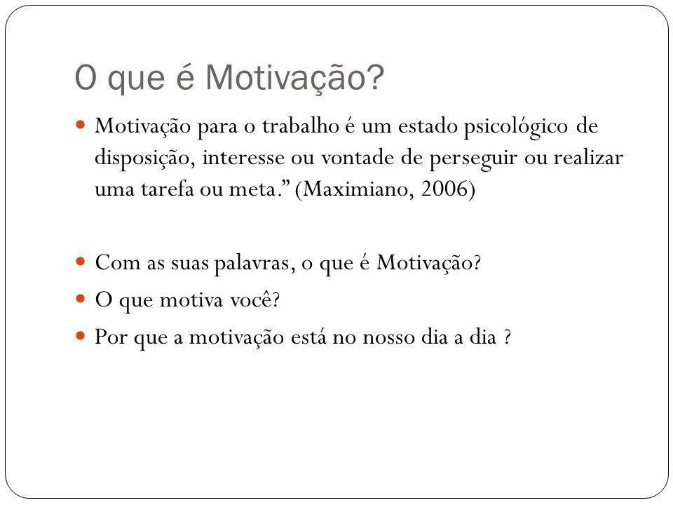 O que é Motivação? Motivação para o trabalho é um estado psicológico de disposição, interesse ou vontade de perseguir ou realizar uma tarefa ou meta.