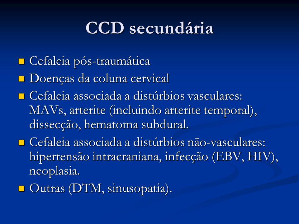 CCD secundária Cefaleia pós-traumática Cefaleia pós-traumática Doenças da coluna cervical Doenças da coluna cervical Cefaleia associada a distúrbios v