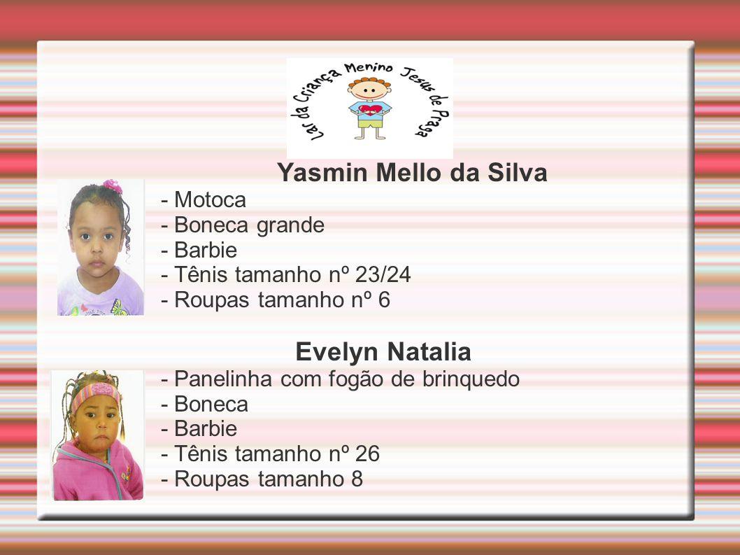Yasmin Mello da Silva - Motoca - Boneca grande - Barbie - Tênis tamanho nº 23/24 - Roupas tamanho nº 6 Evelyn Natalia - Panelinha com fogão de brinquedo - Boneca - Barbie - Tênis tamanho nº 26 - Roupas tamanho 8