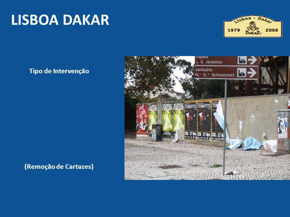 Tipo de Intervenção (Remoção de Cartazes) LISBOA DAKAR