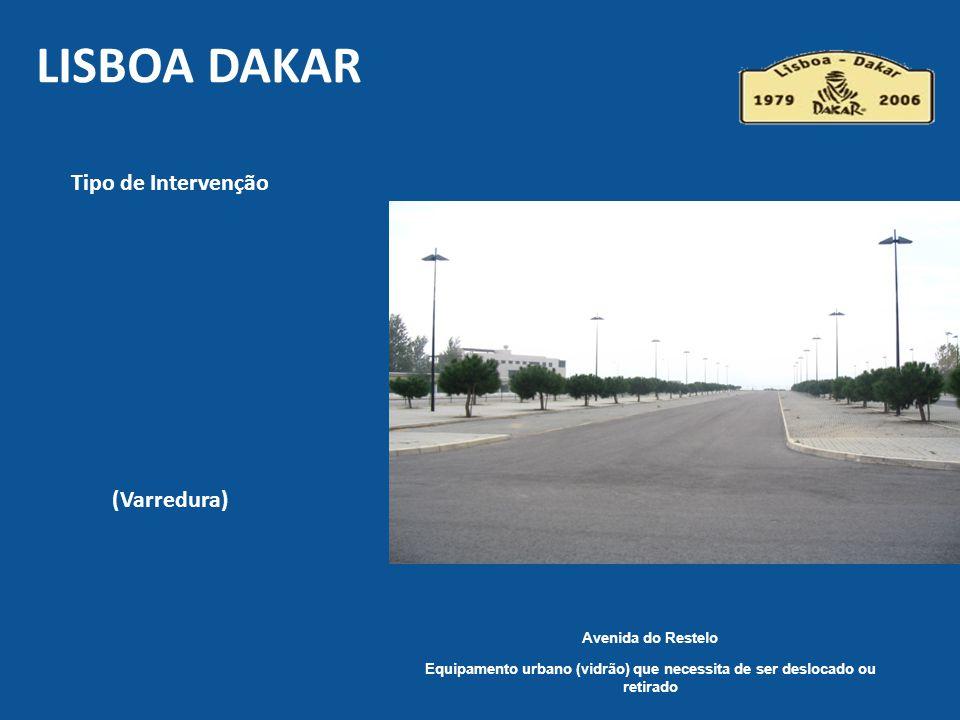 Avenida do Restelo Equipamento urbano (vidrão) que necessita de ser deslocado ou retirado LISBOA DAKAR Tipo de Intervenção (Varredura)