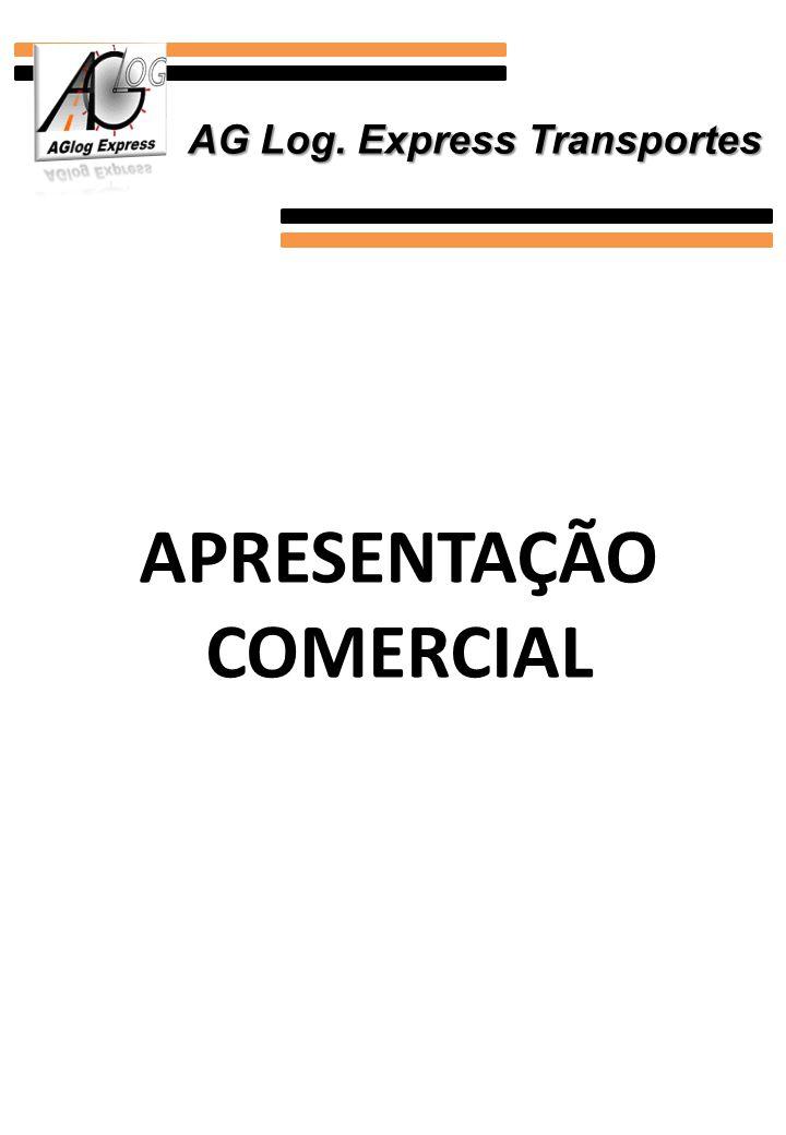 APRESENTAÇÃO COMERCIAL AG Log. Express Transportes