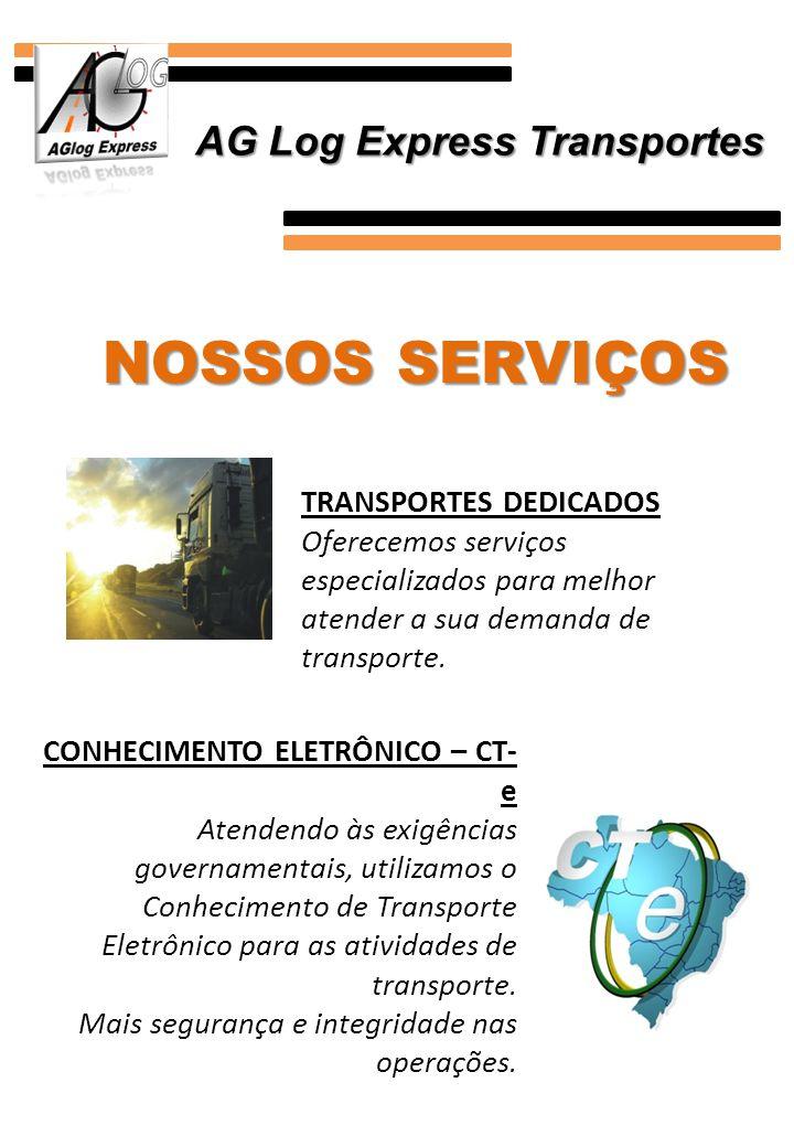 NOSSOS SERVIÇOS TRANSPORTES DEDICADOS Oferecemos serviços especializados para melhor atender a sua demanda de transporte. CONHECIMENTO ELETRÔNICO – CT
