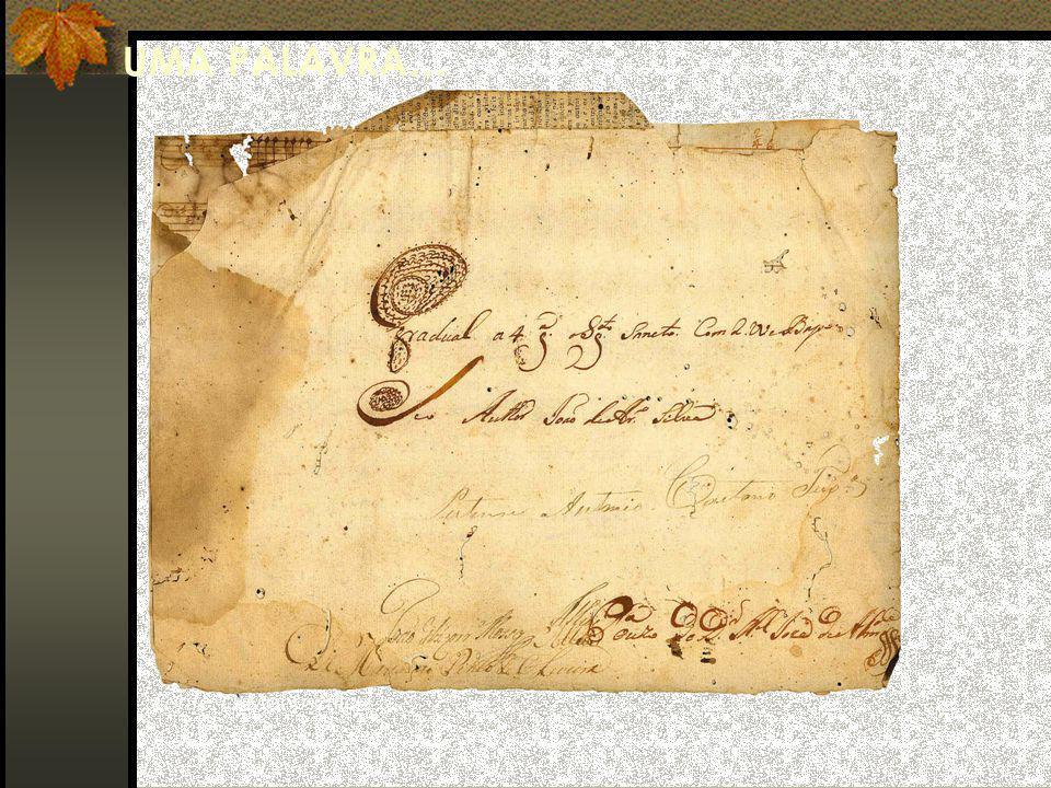 Fonte: O Manuscrito UMA PALAVRA…