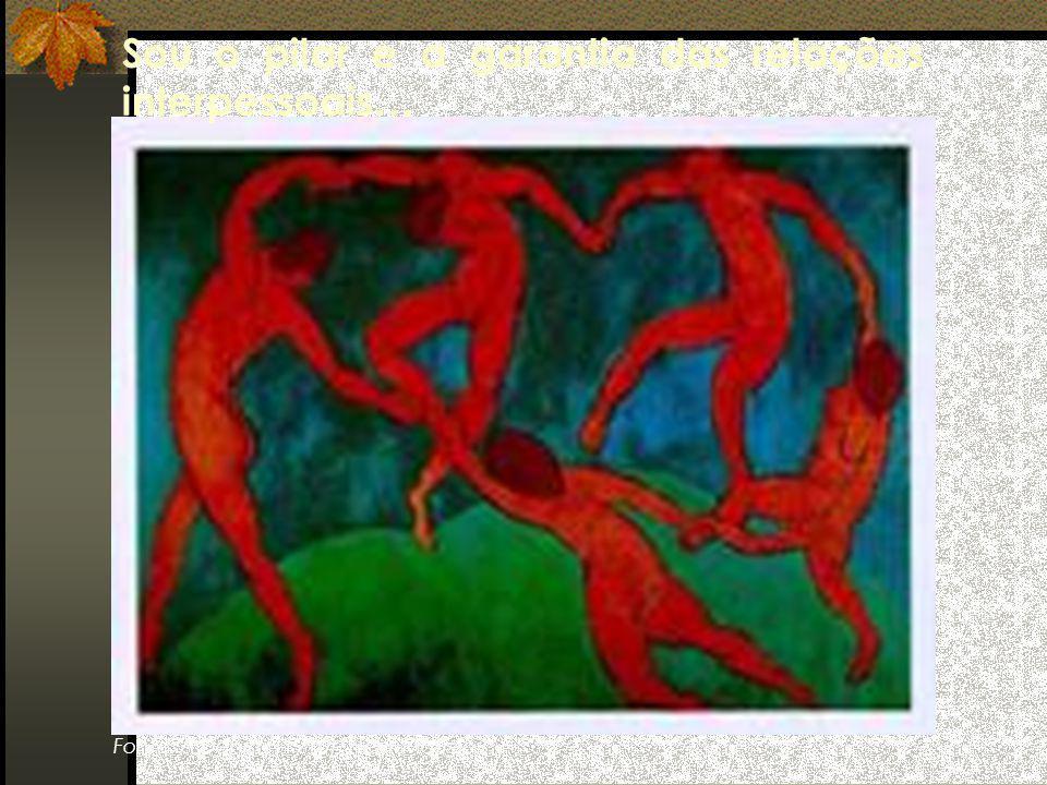 Fonte: A Dança (1910), Henri Matisse Sou o pilar e a garantia das relações interpessoais…