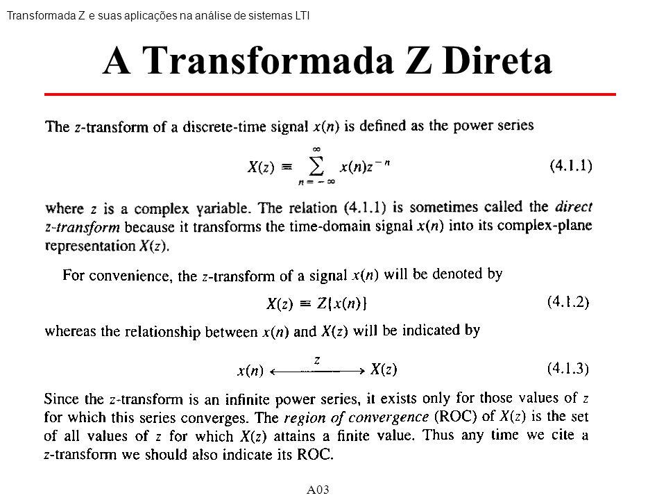 A0316 A Transformada Z Direta Transformada Z e suas aplicações na análise de sistemas LTI A03