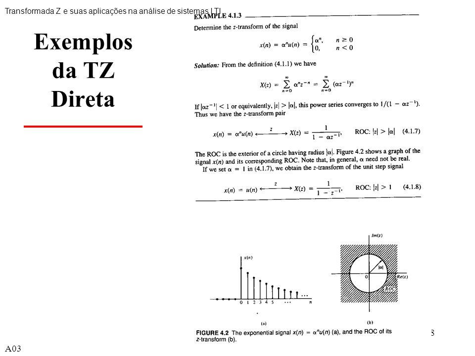 18 Exemplos da TZ Direta Transformada Z e suas aplicações na análise de sistemas LTI A03