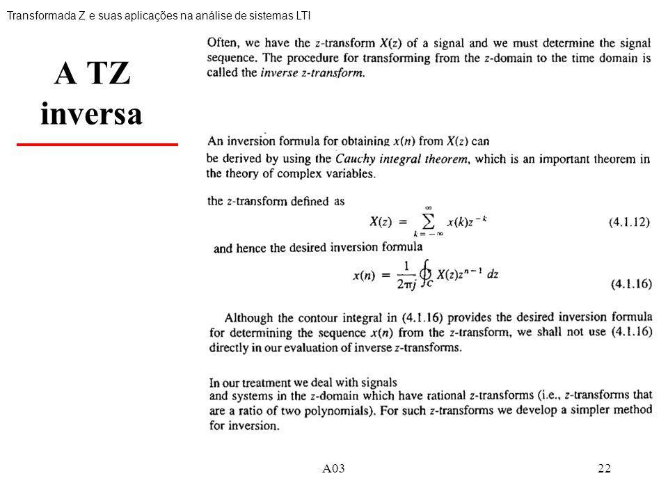 22 A TZ inversa Transformada Z e suas aplicações na análise de sistemas LTI