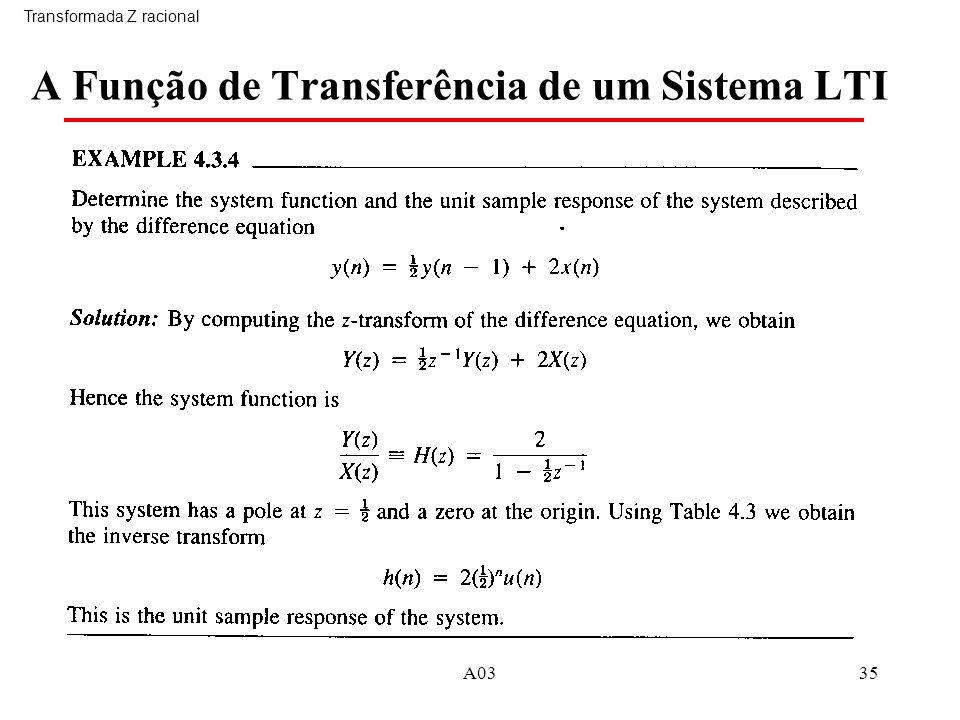 A0335 A Função de Transferência de um Sistema LTI Transformada Z racional