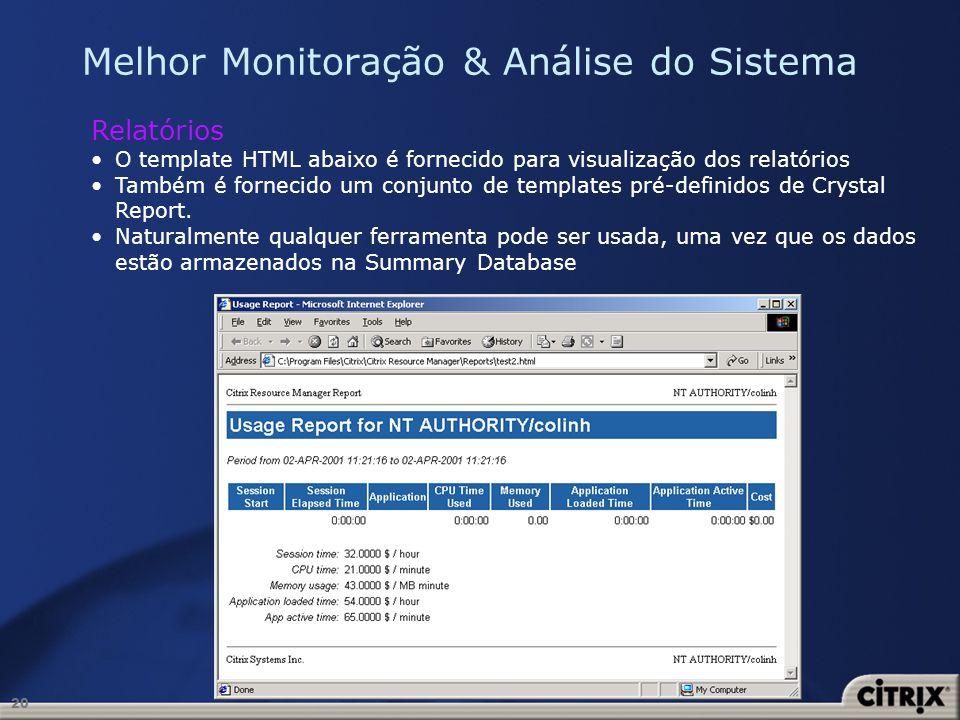 20 Melhor Monitoração & Análise do Sistema Relatórios O template HTML abaixo é fornecido para visualização dos relatórios Também é fornecido um conjun