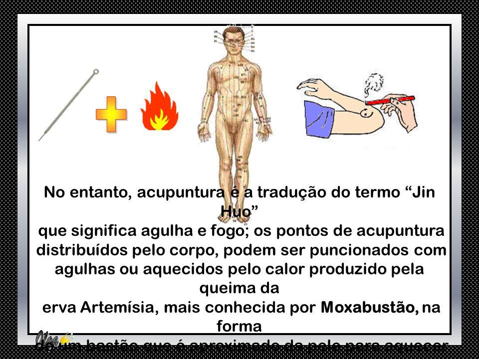 O termo acupuntura vem do latim acus = agulha, e punctura= picar, introduzido no ocidente pelos padres jesuítas franceses do século XVII, que foram em