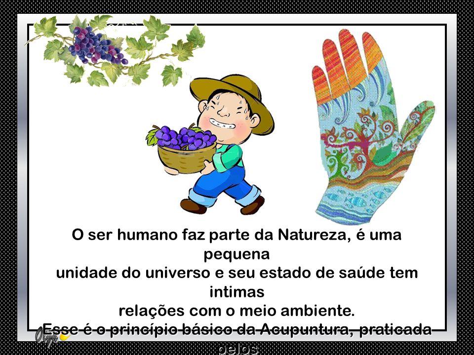 O ser humano faz parte da Natureza, é uma pequena unidade do universo e seu estado de saúde tem intimas relações com o meio ambiente.