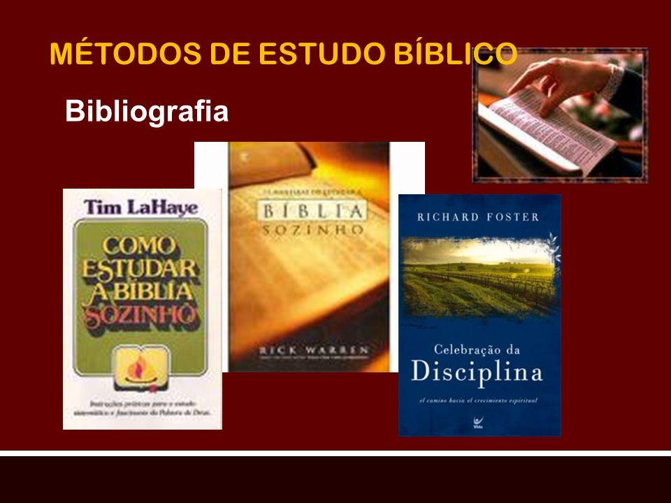 MÉTODOS DE ESTUDO BÍBLICO Bibliografia