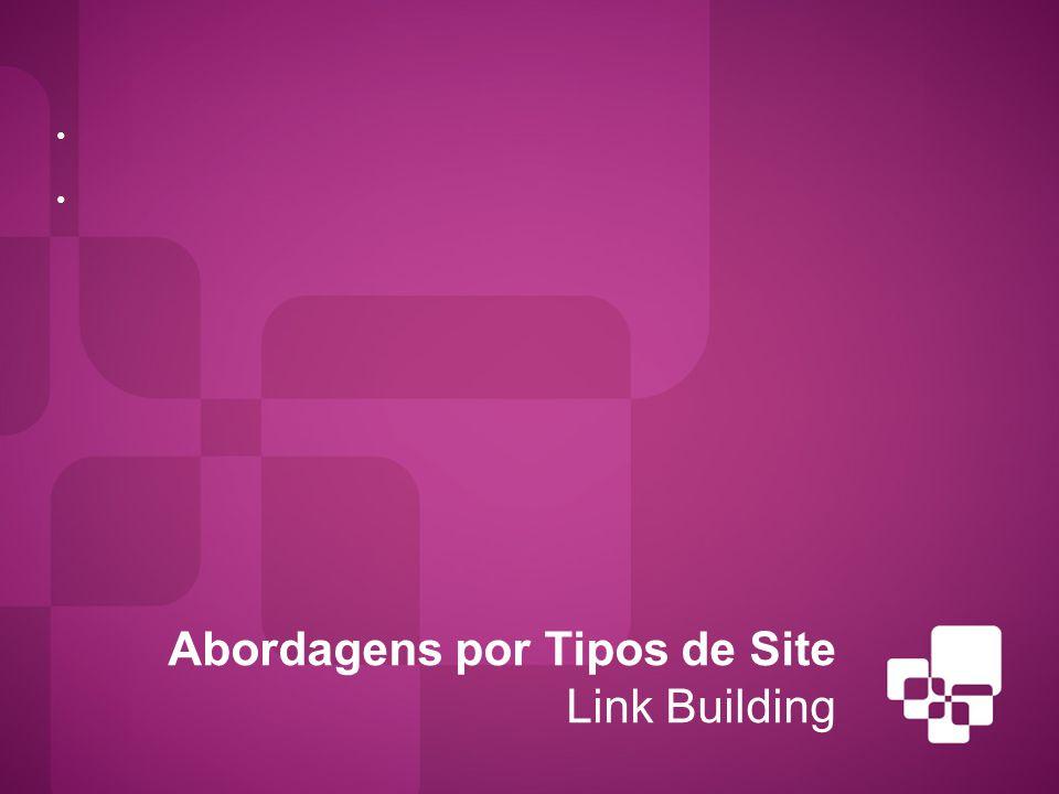 Abordagens por Tipos de Site Link Building