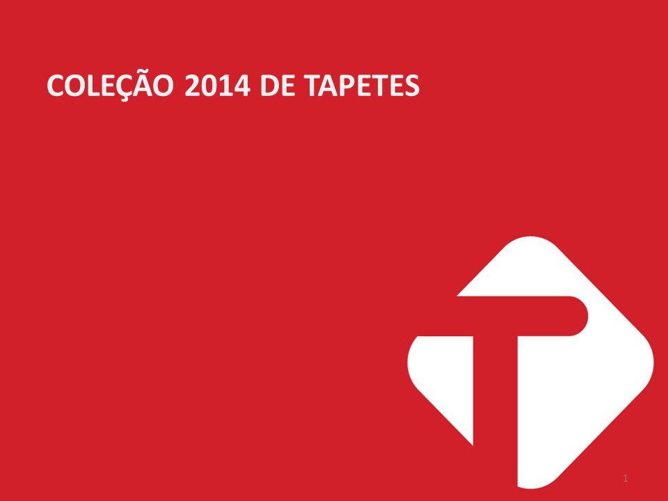 1 COLEÇÃO 2014 DE TAPETES