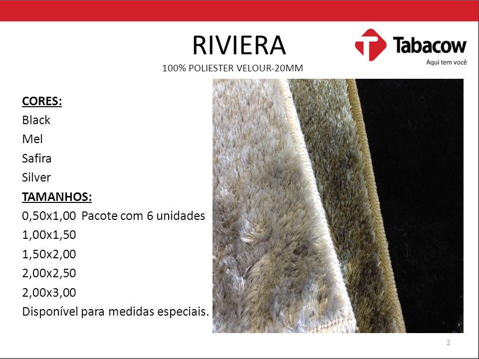 RIVIERA 100% POLIESTER VELOUR-20MM CORES: Black Mel Safira Silver TAMANHOS: 0,50x1,00 Pacote com 6 unidades 1,00x1,50 1,50x2,00 2,00x2,50 2,00x3,00 Disponível para medidas especiais.
