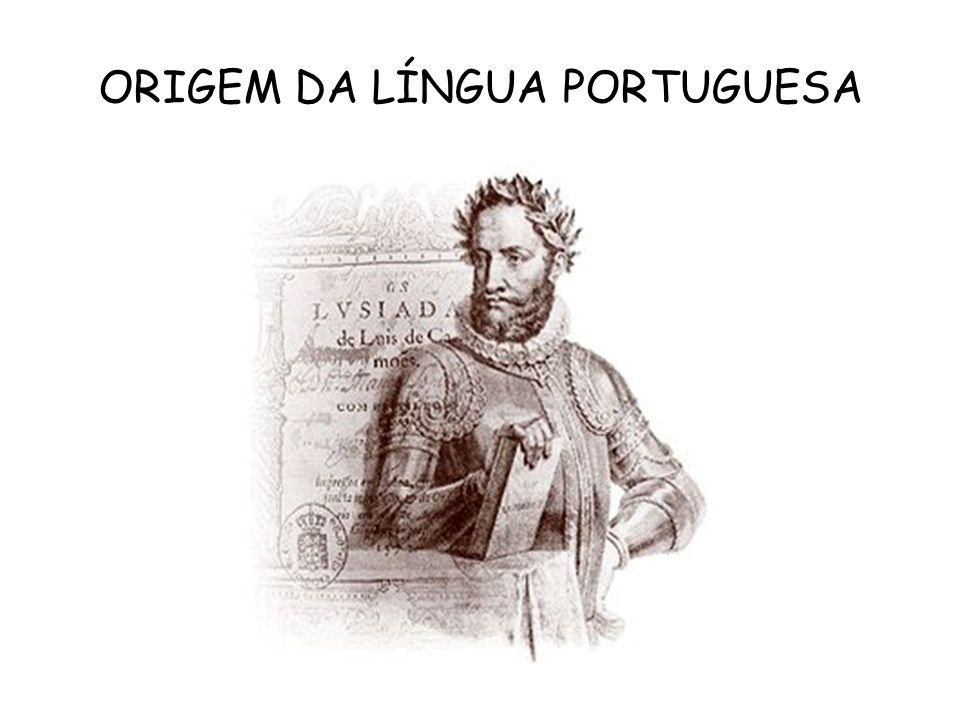 ORIGEM DA LÍNGUA PORTUGUESA