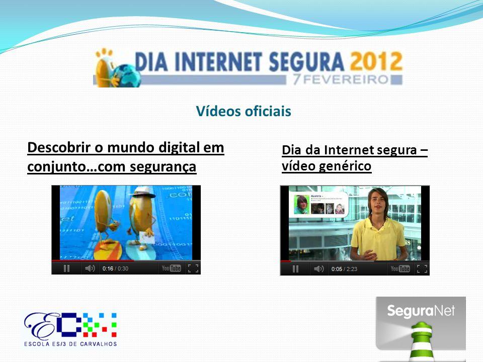 Vídeos oficiais Descobrir o mundo digital em conjunto…com segurança Dia da Internet segura – vídeo genérico