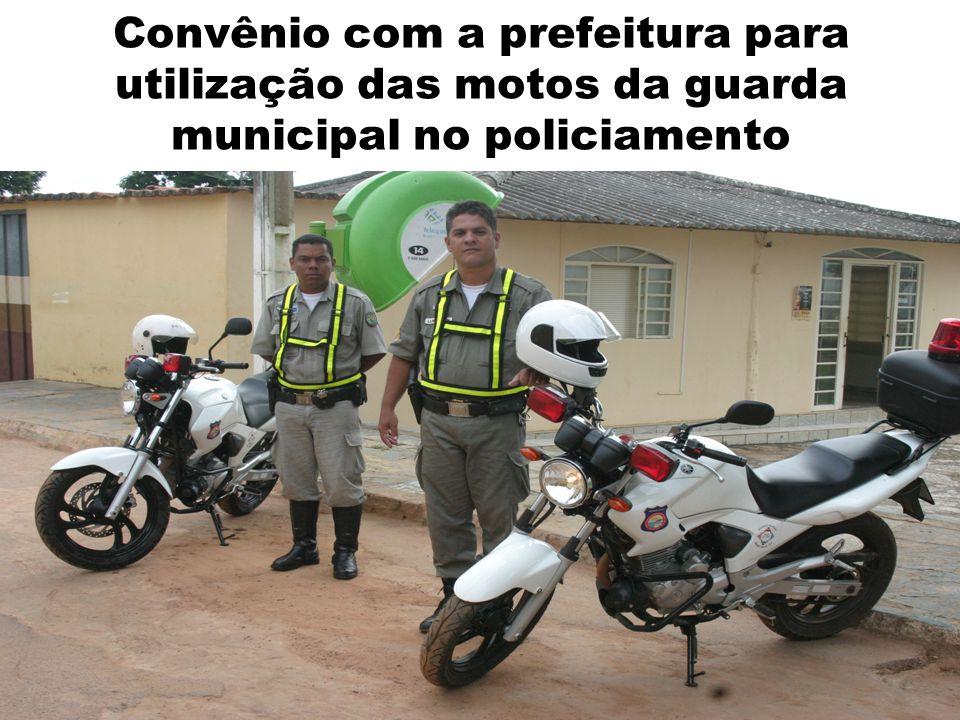 Convênio com a prefeitura para utilização das motos da guarda municipal no policiamento