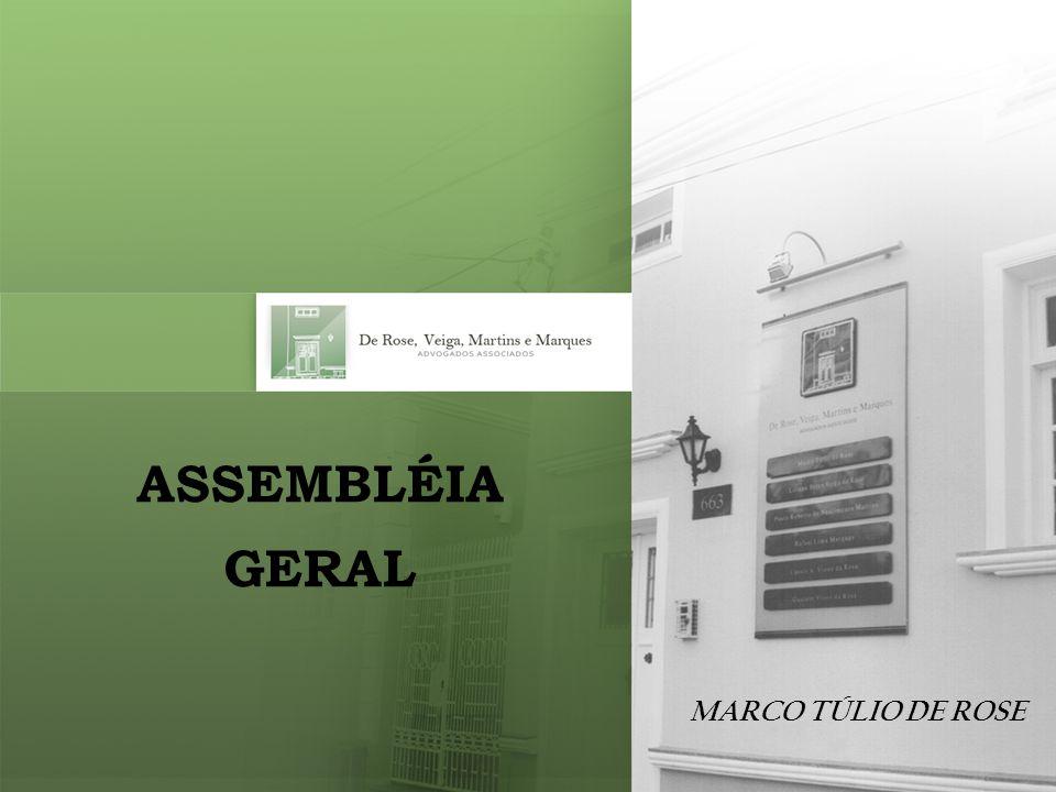 MARCO TÚLIO DE ROSE ASSEMBLÉIA GERAL