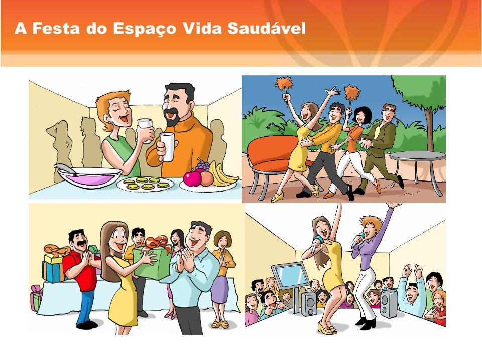 A Festa do Espaço Vida Saudável
