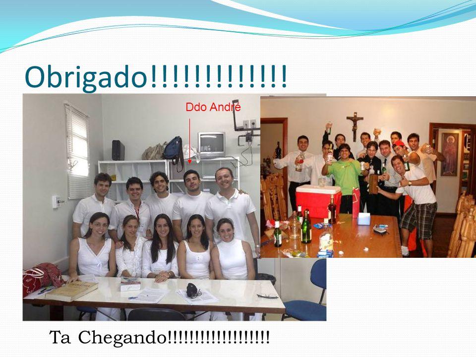 Obrigado!!!!!!!!!!!!! Ta Chegando!!!!!!!!!!!!!!!!!!! Ddo André