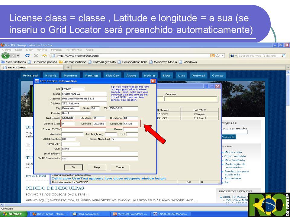License class = classe, Latitude e longitude = a sua (se inseriu o Grid Locator será preenchido automaticamente)