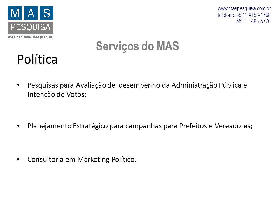 Política Pesquisas para Avaliação de desempenho da Administração Pública e Intenção de Votos; Planejamento Estratégico para campanhas para Prefeitos e