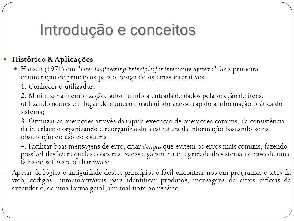 Introdução e conceitos Histórico & Aplicações Histórico & Aplicações Hansen (1971) em