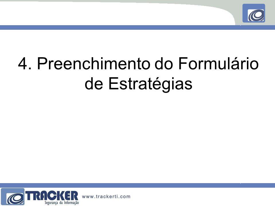 4. Preenchimento do Formulário de Estratégias