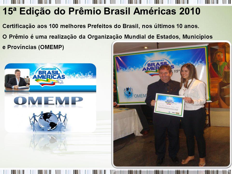 Certificação aos 100 melhores Prefeitos do Brasil, nos últimos 10 anos.