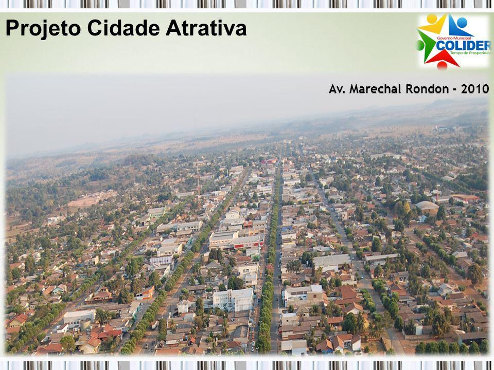 Av. Marechal Rondon - 2010 Projeto Cidade Atrativa