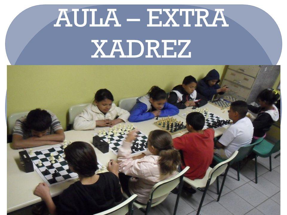 AULA – EXTRA XADREZ