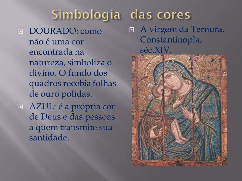DOURADO: como não é uma cor encontrada na natureza, simboliza o divino. O fundo dos quadros recebia folhas de ouro polidas. AZUL: é a própria cor de D