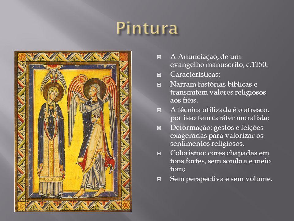 A Anunciação, de um evangelho manuscrito, c.1150. Características: Narram histórias bíblicas e transmitem valores religiosos aos fiéis. A técnica util