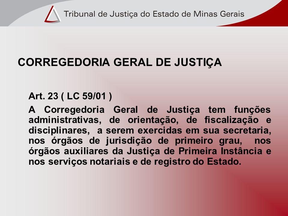 CORREGEDORIA GERAL DE JUSTIÇA Art.
