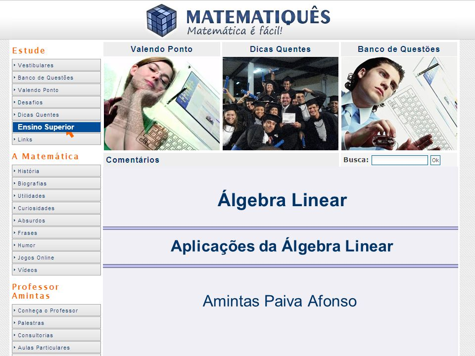 Ensino Superior Aplicações da Álgebra Linear Amintas Paiva Afonso Álgebra Linear