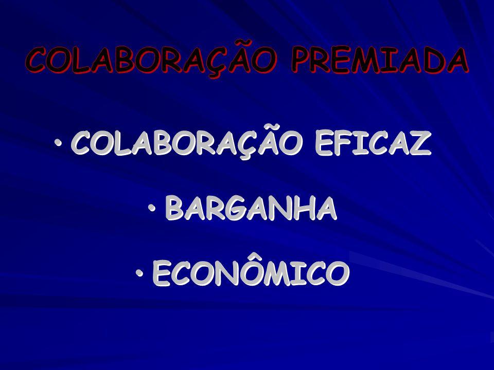 COLABORAÇÃO EFICAZ BARGANHA ECONÔMICO COLABORAÇÃO EFICAZ BARGANHA ECONÔMICO