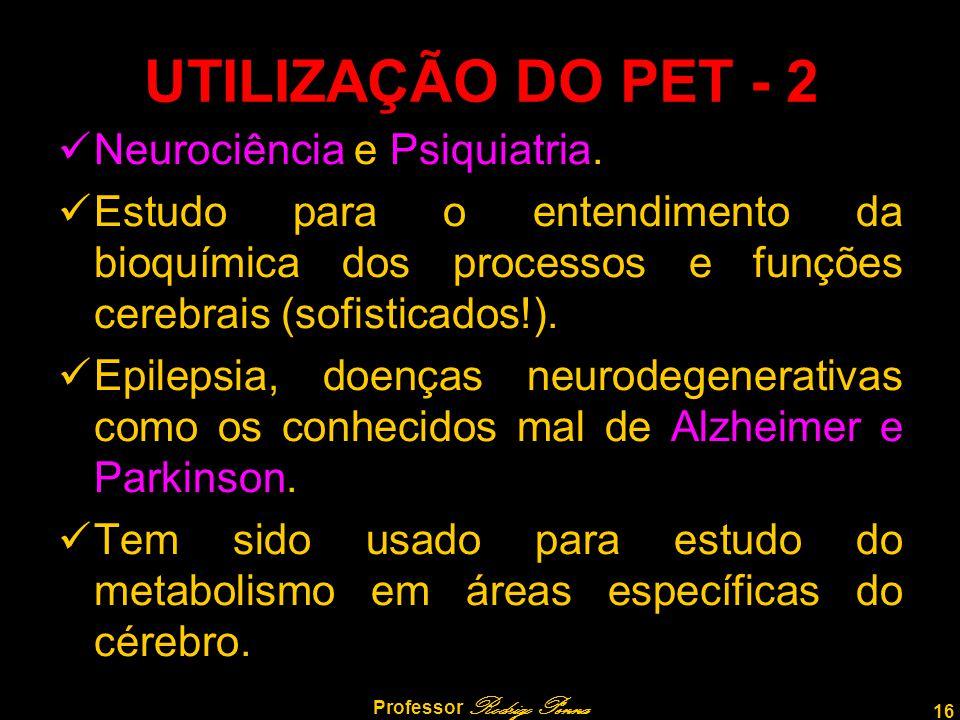 16 Professor Rodrigo Penna Neurociência e Psiquiatria. Estudo para o entendimento da bioquímica dos processos e funções cerebrais (sofisticados!). Epi
